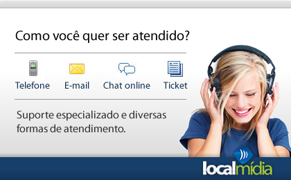 Suporte via telefone, e-mail, chat ou Ticket
